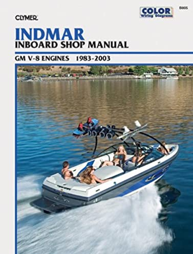 indmar inboard shop manual gm v 8 engines 1983 2003 clymer marine rh amazon com Clymer Manuals Kawasaki clymer marine service manuals