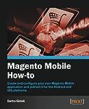Magento Mobile How-To, Darko Goles, 1849693668