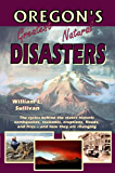 Oregon's Greatest Natural Disasters