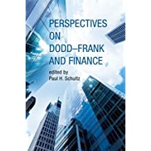 Perspectives on Dodd-Frank and Finance (The MIT Press)