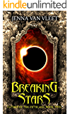 Breaking Stars (The Father of the Fifth Age Book 2)