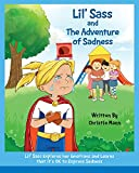 #5: Lil' Sass and The Adventure of Sadness: Lil' Sass Explores her Emotions and Learns that it's OK to Express Sadness (The Adventures of Lil' Sass)
