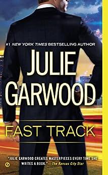 Fast Track (Buchanan / Renard / MacKenna Book 12) by [Garwood, Julie]