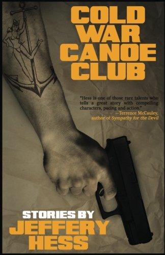 Cold War Canoe Club: Stories ()