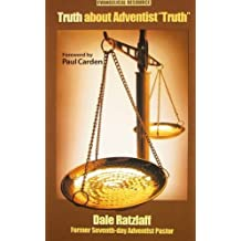 "Truth About Adventist ""Truth"""