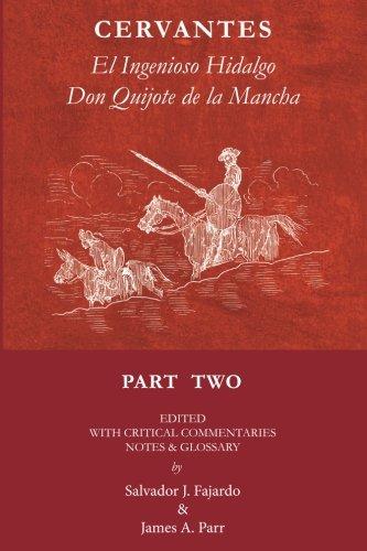 Don Quijote Part II: El Ingenioso Hidalgo Don Quijote de la Mancha (Volume 2) (Spanish Edition) [Miguel de Cervantes Saavedra] (Tapa Blanda)