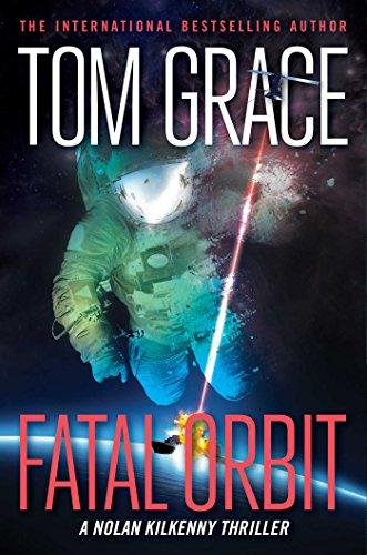 Fatal Orbit (Nolan Kilkenny Book -
