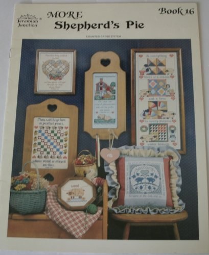 More Shepherd's Pie (Counted Cross Stitch, Jeremiah Junction, Inc., Book 16)