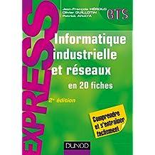 Informatique industrielle et réseaux - SUP (Express) (French Edition)