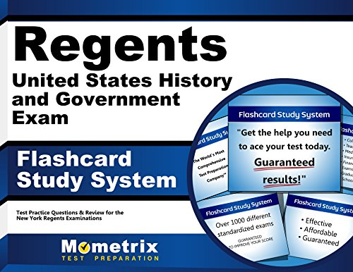 Regents United States History and Government Exam Flashcard Study System: Regents Test Practice Questions & Review for the New York Regents Examinations