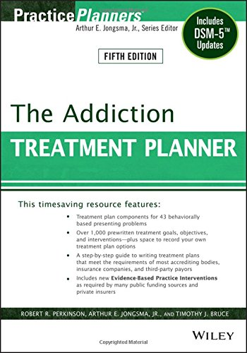 The Addiction Treatment Planner: Includes DSM�5 Updates (PracticePlanners)