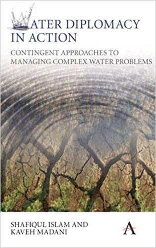 Water Diplomacy in Action: Contingent Approaches to Managing Complex Water Problems (Anthem Environment and Sustainability)
