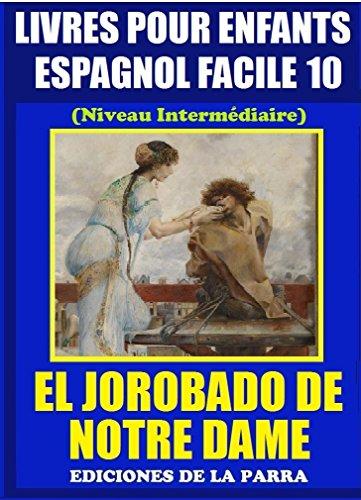Livres Pour Enfants En Espagnol Facile 10 El Jorobado De