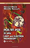 img - for PCR/RT- PCR in situ: Light and Electron Microscopy (Methods in Visualization) book / textbook / text book
