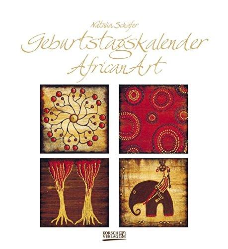 Geburtstagskalender African Art: Immerwährender Wandkalender. Format 22,5 x 24,5 cm.