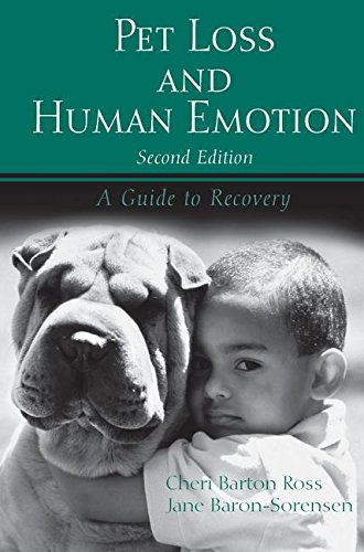 Pet Loss and Human Emotion, second edition: A Guide to Recovery by Routledge