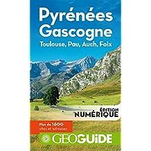 GEOguide Pyrénées - Gascogne. Toulouse, Pau, Auch, Foix (GéoGuide) (French Edition)