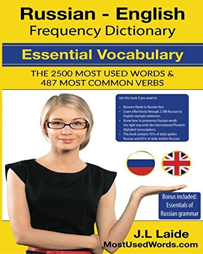 Russian English Frequency Dictionary - Essential Vocabulary: 2500 Most Used Words & 520 Most Common Verbs + Grammar (Volume 1) (Russian Visual Dictionary)