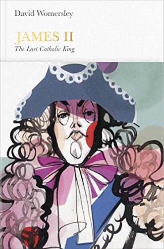 James II: The Last Catholic King (Penguin Monarchs)
