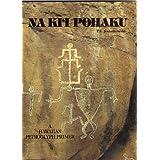 Na Ki'i Pohaku: A Hawaiian Petroglyph Primer