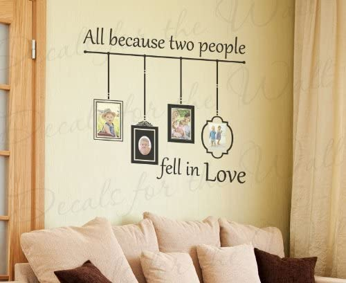 All Because Two People Fell in Love Wall Art Quote Vinyl Decal Sticker Mural
