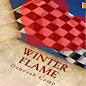 Winter Flame Audiobook by Deborah Camp Narrated by Lucy Forte