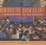 img - for How Does the Show Go On: An Introduction to the Theater (A Disney Theatrical Souvenir Book) book / textbook / text book