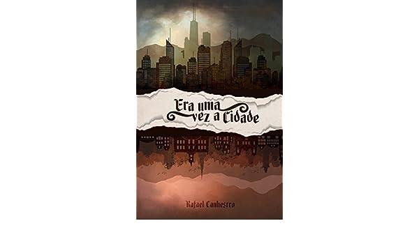 Amazon.com: Era uma vez A Cidade (Portuguese Edition) eBook ...