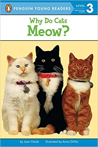 Download Why Do Cats Meow? (Penguin Young Readers, Level 3) book pdf | audio id:wx0r92a
