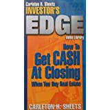 Carleton H. Sheets ~ How to Get Cash At Closing When You Buy Real Estate