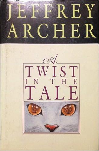 A Twist In The Tale Jeffrey Archer 8601422508406 Amazon Books