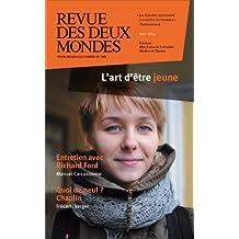 Revue des Deux Mondes mai 2014: L'art d'être jeune
