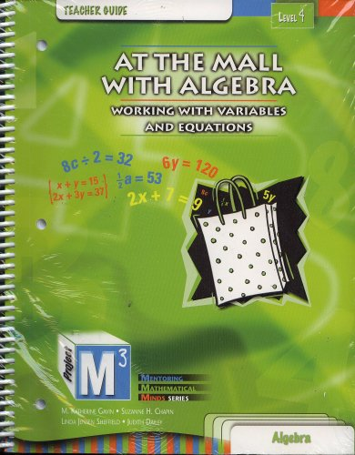 At the Mall with Algebra: Working With Variables and Equations, Level 4- Teacher Guide