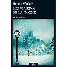 Los viajeros de la noche (Volumen independiente) (Spanish Edition)