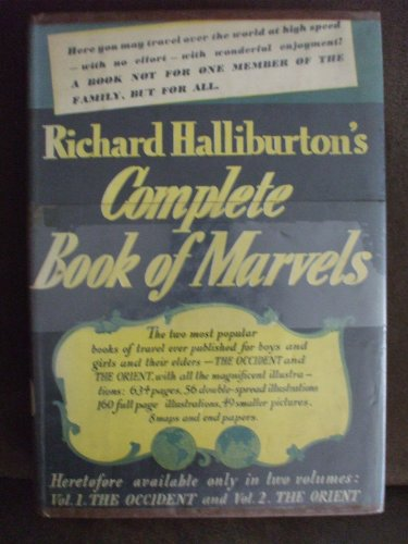 RICHARD HALLIBURTON'S COMPLETE BOOK OF MARVELS [First Edition] 1st