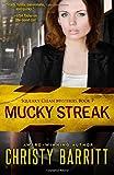 Mucky Streak (Squeaky Clean Mysteries) (Volume 7)