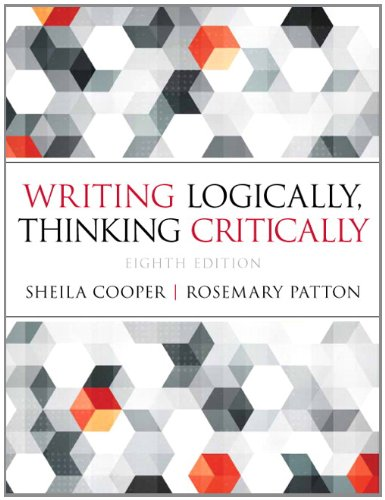 Writing Logically Thinking Critically (8th Edition) by Pearson