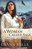 A Woman Called Sage: A Novel