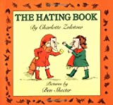The Hating Book, Charlotte Zolotow, 0064431975