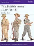 The British Army 1939–45 (3): The Far East (Men-at-Arms)