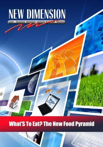 What'S To Eat? The New Food Pyramid