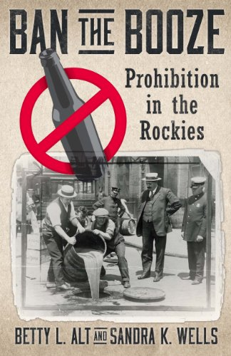 Ban the Booze: Prohibition in the - Ban L