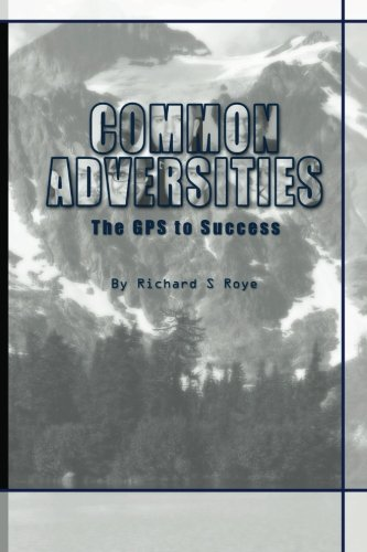 Common Adversities: The GPS To Success