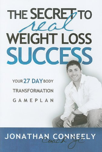 Read Online The Secret to Real Weight Loss Success pdf epub