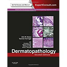 Dermatopathology: Expert Consult - Online and Print