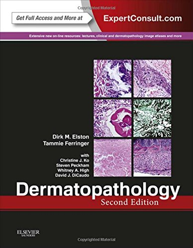 Dermatopathology: Expert Consult - Online and Print, 2e