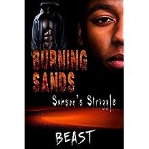 Burning Sands: Samson's Struggle
