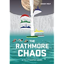The Rathmore Chaos: The Tully Harper Series Book Two