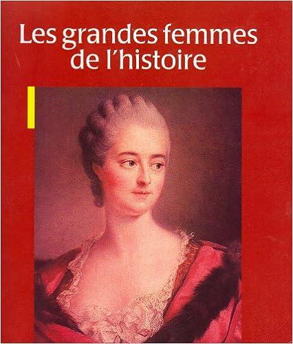 Livre gratuits Les grandes femmes de l'histoire pdf ebook