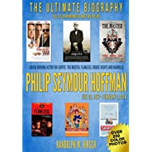 Philip Seymour Hoffman: Academy Award winning actor for Capote, and star of Flawless, The Master, Boogie Nights and Magnolia (Award Winning Actor Biography Series)